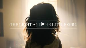 The Light and the <b>Little Girl</b> on Vimeo