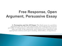 persuasion and the ap exam the final essay is a position  persuasion and the ap exam the final essay is a position argument like