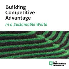 Building Competitive Advantage in a Sustainable World