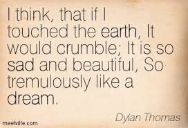 Hand picked 10 cool quotes by dylan thomas pic German via Relatably.com