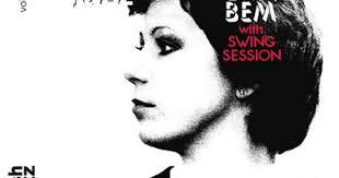 <b>Ewa Bem</b> & <b>Swing</b> Session - Be a Man