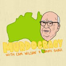 Murdocracy - a podcast about Rupert Murdoch's News Corp