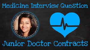 medicine interview question junior doctor contracts medicine interview question junior doctor contracts