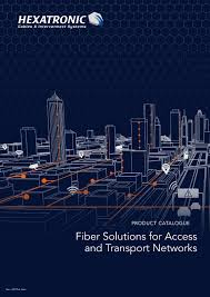 Fiber Solutions for Access and Transport Networks | HCI by ...