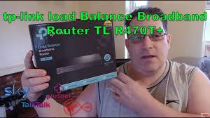 <b>tp</b>-<b>link</b> load Balance Broadband Router <b>TL R470T+</b> - YouTube