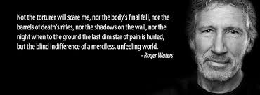 Roger Waters Quotes. QuotesGram via Relatably.com