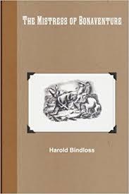 bindloss harold the mistress of