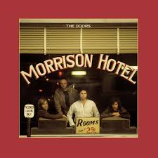 <b>The Doors</b> - <b>Morrison</b> Hotel 50th Anniversary Deluxe Edition