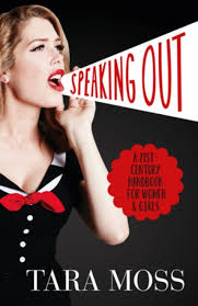 friday essay talking writing and fighting like girls speaking out a 21st century handbook for women and girls tara moss 2016 harpercollins au