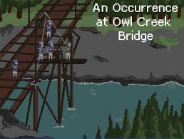 an occurrence on owl creek bridge k k club  theme of the day an occurrence on owl creek bridge