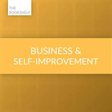 The Bookshelf: Business & Self-Improvement