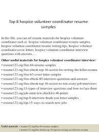 top  hospice volunteer coordinator resume samplestop  hospice volunteer coordinator resume samples in this file  you can ref resume materials