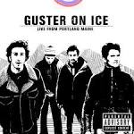 Guster on Ice: Live from Portland, Maine [DVD]