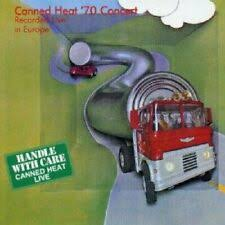 <b>Canned Heat</b> '<b>70</b> Concert: Recorded Live in Europe by Canned ...