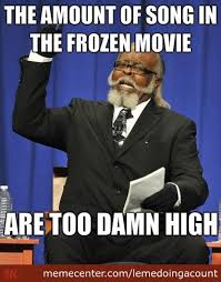 My Reaction To The Movie Frozen by lemedoingacount - Meme Center via Relatably.com