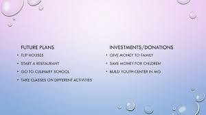 essay congratulations you just won what are you 5 future plans flip houses start a restaurant go to culinary school take classes on different activities investments donations give money to family save