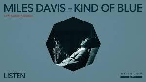 <b>Miles Davis</b> - <b>Kind</b> Of Blue : LISTEN (8pm General Admission) in ...