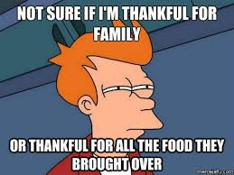 15 Funny Thanksgiving Memes That Your Family Will Appreciate | Bustle via Relatably.com