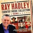 The Ray Hadley Country Music Collection, Vol. 3