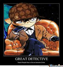 Detective Conan Memes. Best Collection of Funny Detective Conan ... via Relatably.com