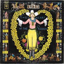 The <b>Byrds</b> - <b>Sweetheart Of</b> The Rodeo (1972, Vinyl) | Discogs