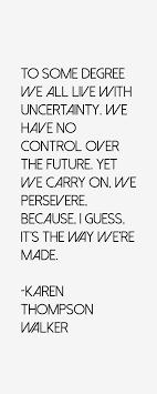 Karen Thompson Walker Quotes. QuotesGram via Relatably.com