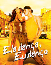 Ela Dança, Eu Danço – HD 720p – Dublado (2006)
