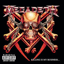 <b>Megadeth</b>: <b>Killing Is</b> My Business...And Business Is Good! - Music on ...