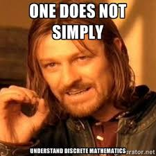 One does not simply Understand discrete mathematics - one-does-not ... via Relatably.com