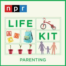 Life Kit: Parenting