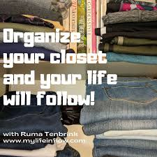 Organize Your Closet And Your Life Will Follow