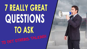 how to ask good questions good questions to ask how to ask good questions good questions to ask