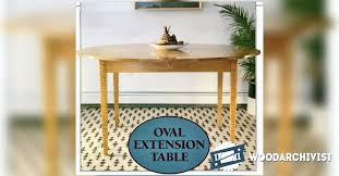 extension table f:  oval extension table plans o woodarchivist