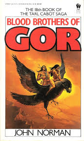 Blood Brothers of Gor by John <b>Norman</b>