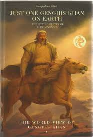 chinggis khan go akim h f hegel the great philosopher admired by all mankind once itited the history of mankind begins the mongols they are a nation who for the first