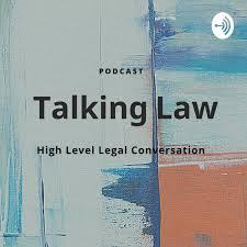 Talking Law - High Level Legal Conversation