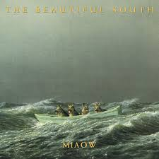 The <b>Beautiful South</b>: <b>Miaow</b>. Vinyl. Norman Records UK