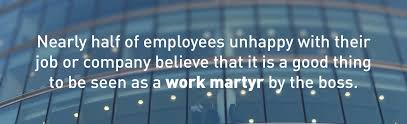 the work martyr s cautionary tale how the millennial experience those employees who want to be seen as a work martyr by the boss are also more likely to report feeling stressed at work