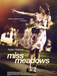 MISS MEADOWS / ГОСПОЖИЦА МЕДОУС (2014)