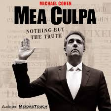 Mea Culpa with Michael Cohen