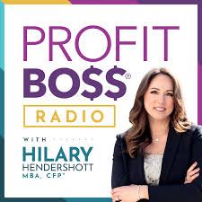 Profit Boss® Radio - THE Podcast for Women and Money
