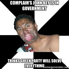 complain's john key is in government thinks green party will solve ... via Relatably.com