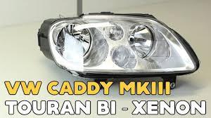 <b>VW Caddy</b> MKIII, Touran Bi xenon projector retrofit, installation video ...