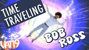Time-Traveling <b>Bob Ross</b> (and some silly <b>t</b>-<b>shirt</b>) - YouTube