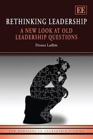 rethinking leadership a new look at old leadership questions new rethinking leadership a new look at old leadership questions new horizons in leadership studies new horizons in leadership studies series