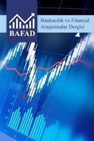 Dergi Bankacılık ve Finansal Araştırmalar Dergisi » Dergi » DergiPark