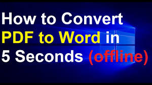 how to convert pdf to word in seconds offline how to convert pdf to word in 5 seconds offline