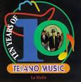 Ten Years of Tejano Music album by La Mafia