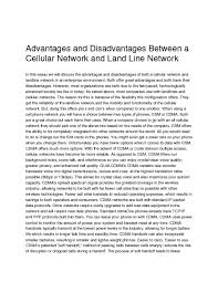 advantages and disadvantages between a cellular network and land advantages and disadvantages between a cellular network and land line networkin this essay we will discuss the advantages and disadvantages of both a