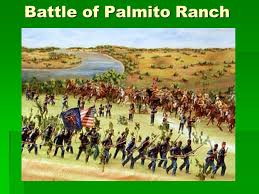 「Battle of Palmito Ranch)」の画像検索結果